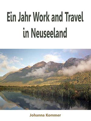 E-Book - Ein Jahr Work and Travel in Neuseeland
